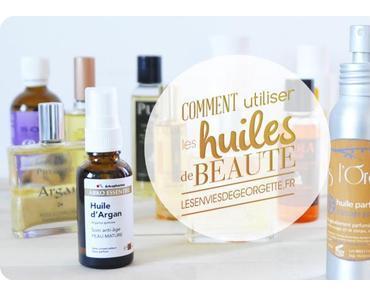 Comment utiliser les huiles de beauté ?
