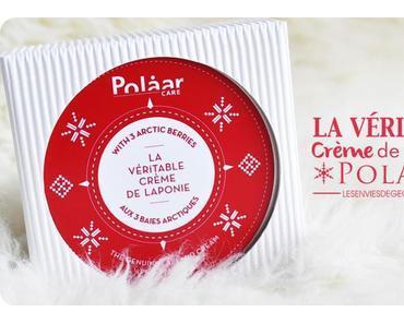La crème de Laponie de Polaar : mon soin chouchou de l'hiver