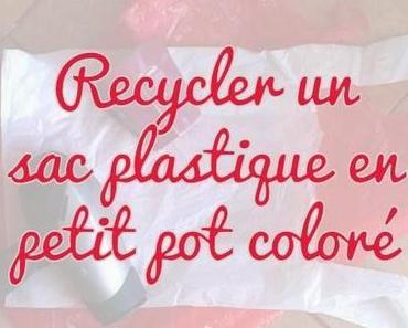 Déco upcycling : Recycler un sac plastique en pot coloré.