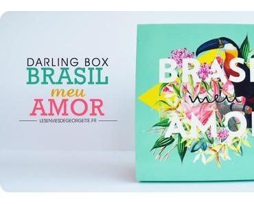 La Darling Box Brasil toute chaude !
