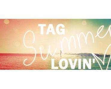 TAG : Summer Lovin TAG