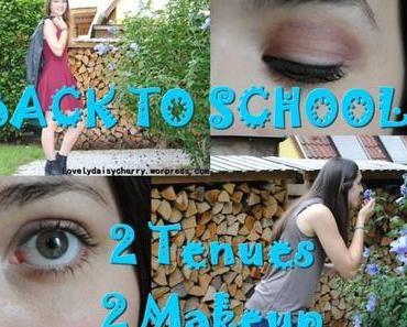Back to school : 2 tenues, 2 makeup