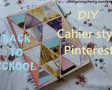 Back To School : DIY Cahier style Pinterest