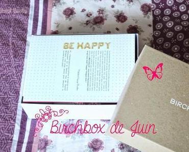 ❀ Be Happy ce mois-ci avec Birchbox!