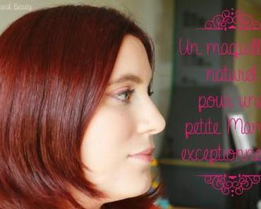 ❀ Un maquillage naturel pour une petite maman exceptionnelle!