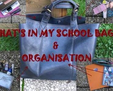 """TAG – Back To School : """"What's in my School Bag"""" & organisation de la rentrée"""