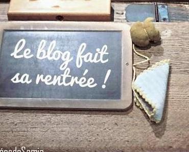 Le blog fait sa rentrée : nouveau rythme, partenariats, nouveautés.