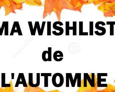 Wishlist de l'Automne