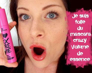 Je suis folle du mascara Crazy Volume de essence