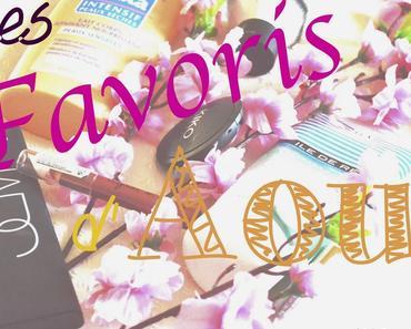❀ Les favoris d'Aout.