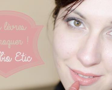 Des lèvres à croquer avec So'bio Etic !