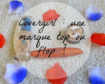Covergirl : top ou flop ?