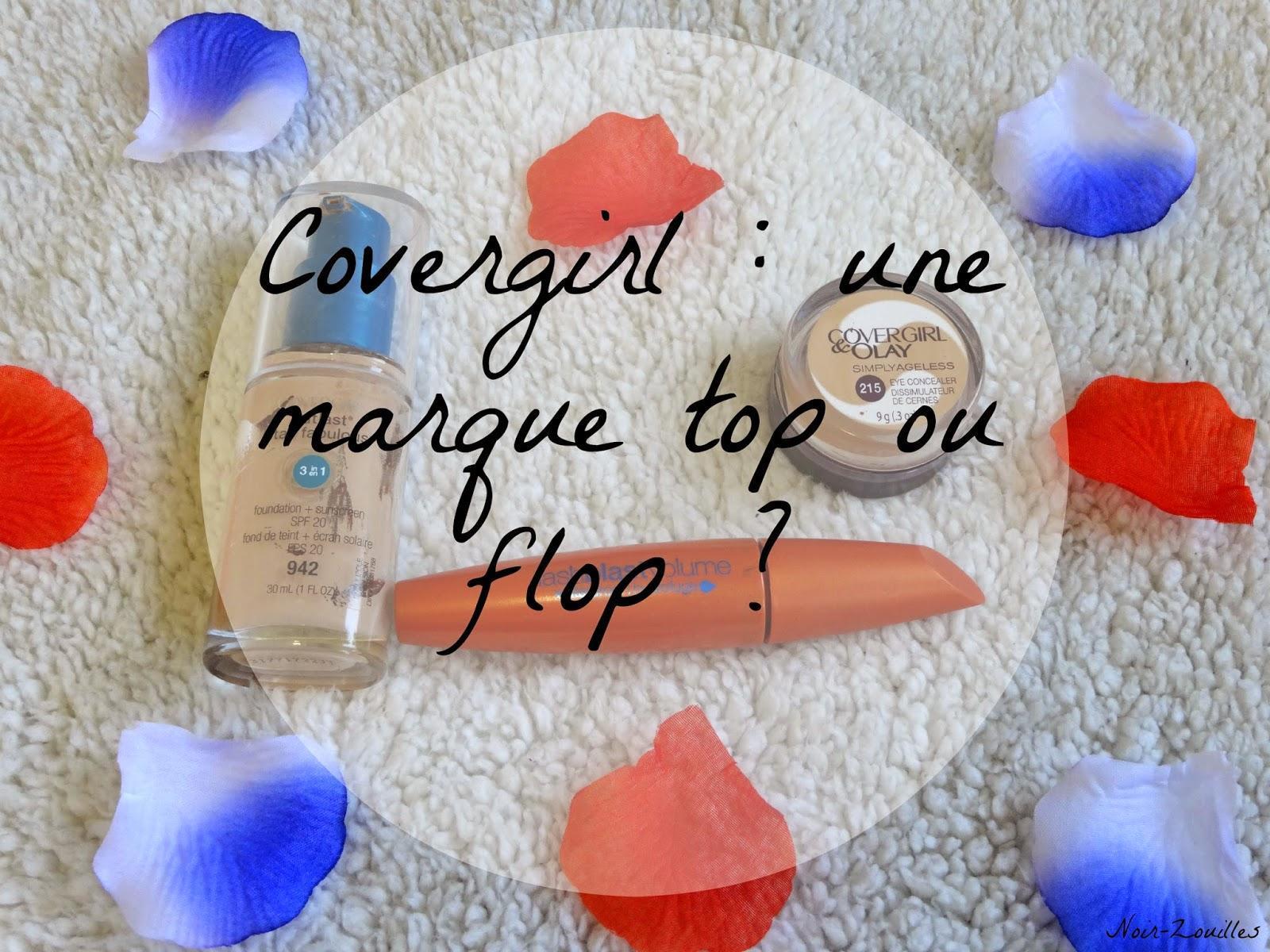 Covergirl : une marque top ou flop ?