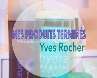 1# Mes produits terminés : Yves Rocher