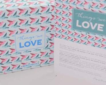 Birchbox and Things We Love
