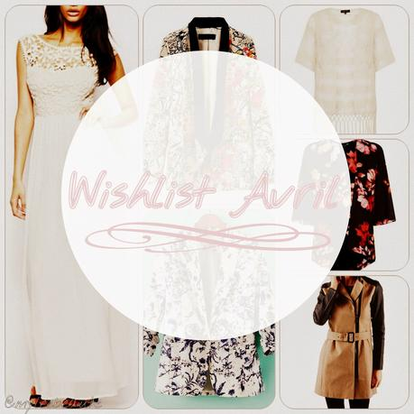 Wishlist d'Avril : les envies du printemps
