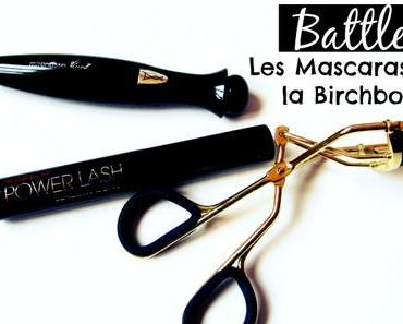 Battle #10: les mascaras de la Birchbox