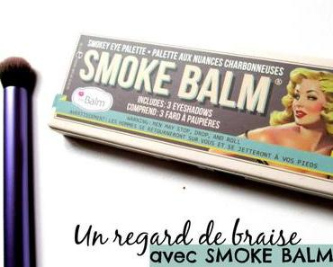 Un regard de braise avec la palette Smoke Balm de The Balm