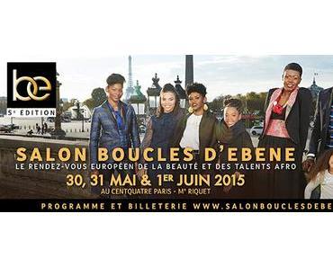 #Savethedate | Le Salon Boucles d'Ebène du 30 mai au 1er juin 2015