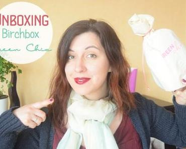 UNBOXING | Green Chic par Birchbox