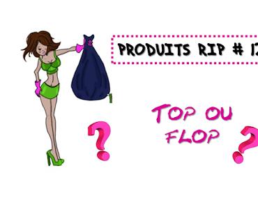   PRODUITS RIP #12   ces 20 produits vont être des tops ou des flops ?