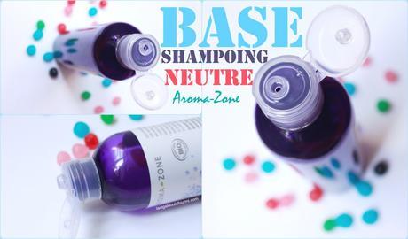 Base de shampoing neutre Aroma-Zone. Ou comment je n'utiliserai plus jamais d'autre shampoing