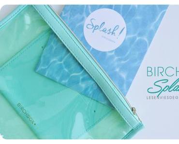 Contenu de la Birchbox Splash #juin2015