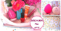 [ Box #1 ] Ma 1ère Box de la BirchBox – mai 2015 – 5 produits – mes Impressions + Ai-je reçu le célèbre BeautyBlender ?