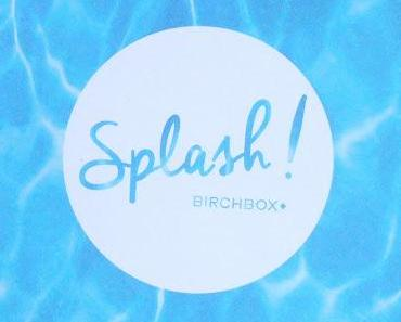 Splash : la Birchbox estivale du mois de Juin