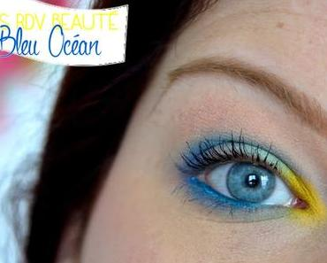 Les RDV Beauté : Bleu Océan
