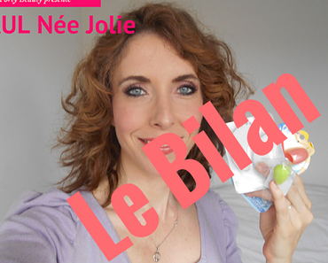Bilan du HAUL Née Jolie de mai 2015