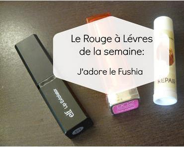 * Le Rouge à Lèvres de la semaine: J'adore le Fushia *