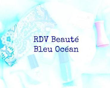 Un look de sirène jusqu'au bout des ongles avec les RDV Beauté Bleu Océan!