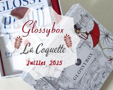 Spoiler Glossybox ~ La Coquette ~ Juillet 2015
