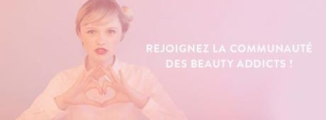 Un site incontournable pour les beauty addicts