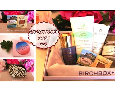 Birchbox Août 2015 – Box #4 – Back to Cool – une sélection pour la Rentrée