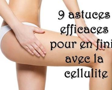 ✰ 9 astuces efficaces pour en finir avec la cellulite ✰