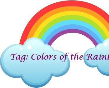 ❤ TAG : Colors of the Rainbow