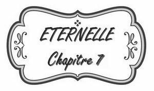 Les Chroniques de l'Extravertie, Éternelle, chapitre 7