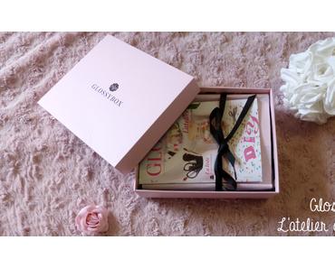 Glossybox | L'atelier du bonheur (ou pas)