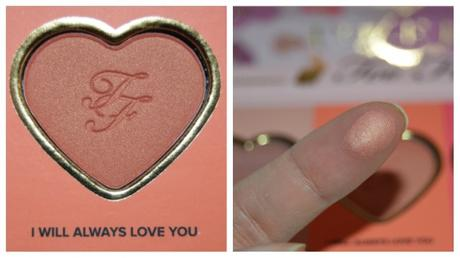 I Will Always Love You // Too Faced