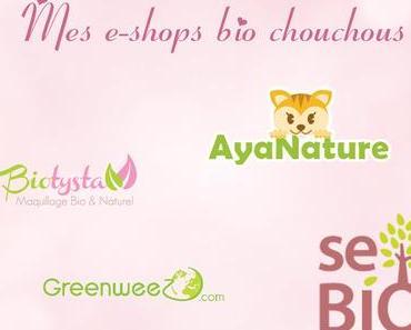 Mes e-shops bio chouchous