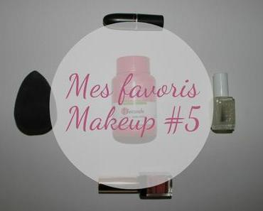 Mes favoris makeup #5