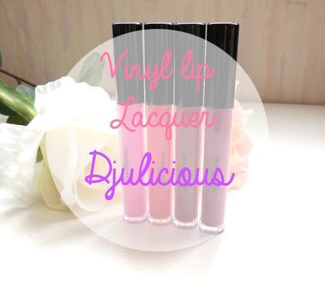 Rouges à lèvres Vinyl de Djulicious