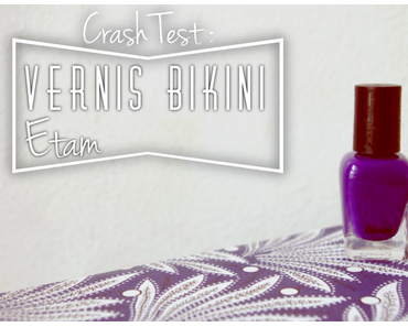Crash test : vernis Bikini by Etam [terminé]