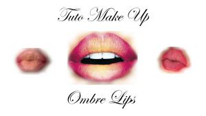 ✰ Totu MakeUp : Ombre Lips ✰