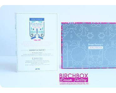 Birchbox de Mai Dream Factory