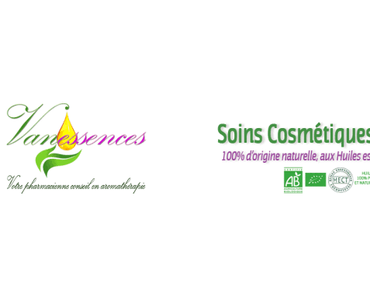 Vanessences…des soins cosmétiques naturels