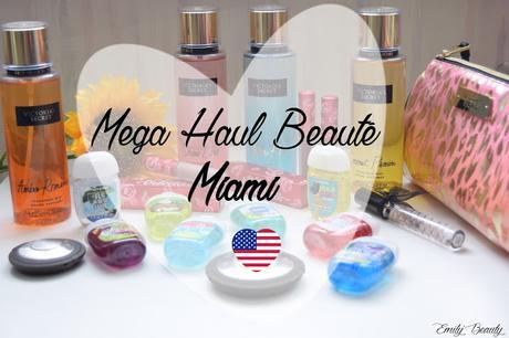Mega Haul Beauté Miami