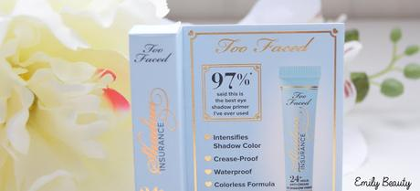 Too Faced Shadow Insurance, une excellente base